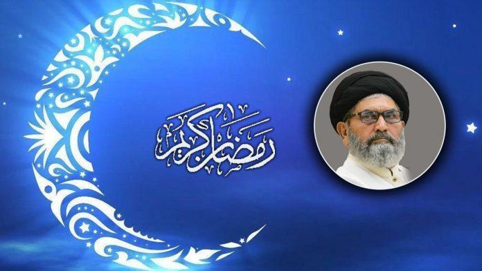رمضان المبارک 1440 ھ کے آغاز پر قائد ملت جعفریہ پاکستان علامہ سید ساجد علی نقوی کا پیغام